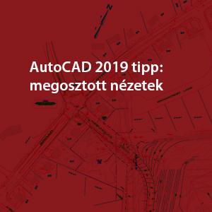 AutoCAD 2019 megosztott nézet